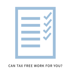 Can tax free work for you?