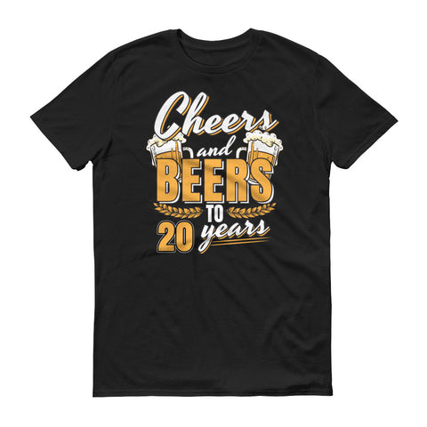 Cheers and Beers to 20 Years 20th Birthday T-Shirt