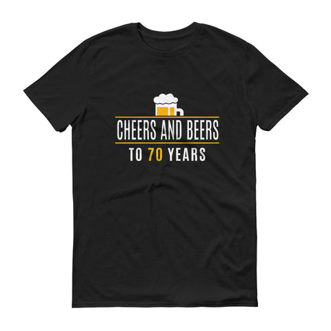 Cheers and Beers to 70 Years Birthday T-Shirts