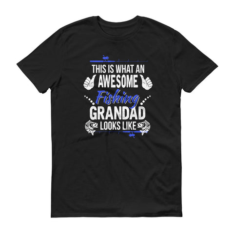 This is what an awesome fishing grandad looks like shirt