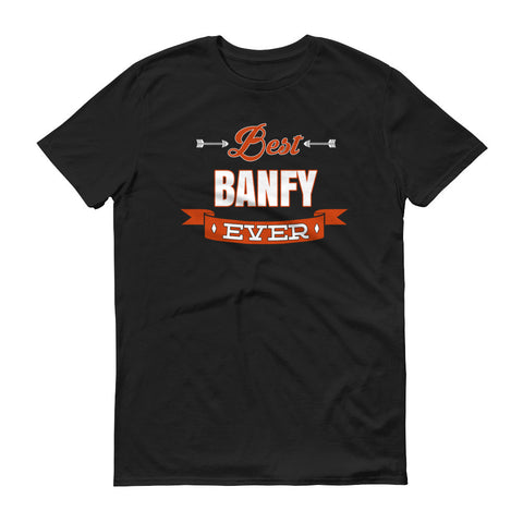 Best Banfy Ever T-Shirt