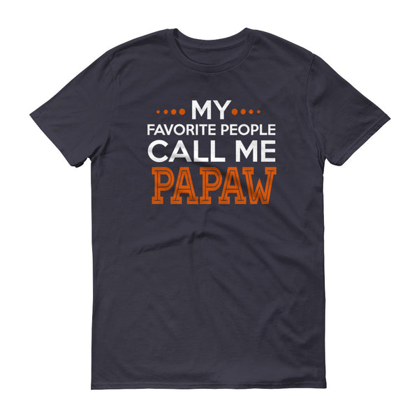 My Favorite People Call Me Papaw T-Shirt