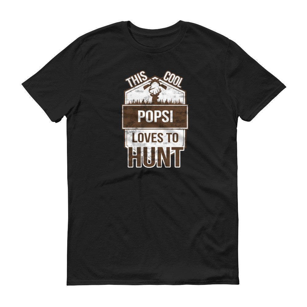 This Cool Popsi Loves To Hunt T-Shirt