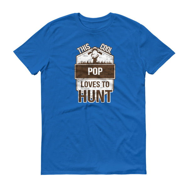 This Cool Pop Loves To Hunt T-Shirt
