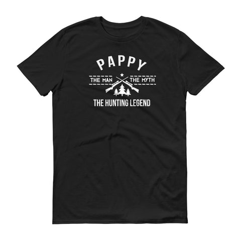Pappy - The Man, the Myth, the Hunting Legend T-Shirt