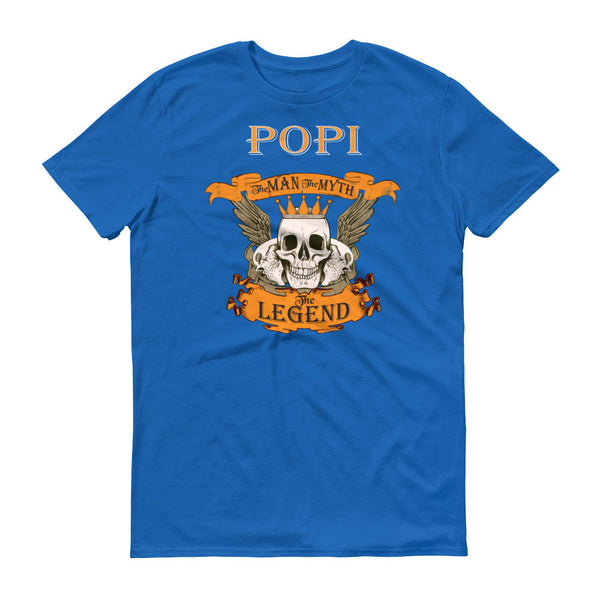 Popi The Man the Myth the Legend Skull T-Shirt