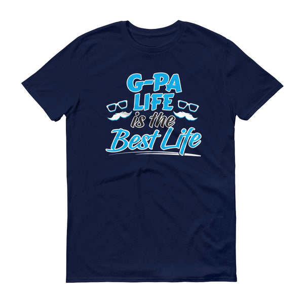 A G-pa's Life is the Best Life T-Shirt