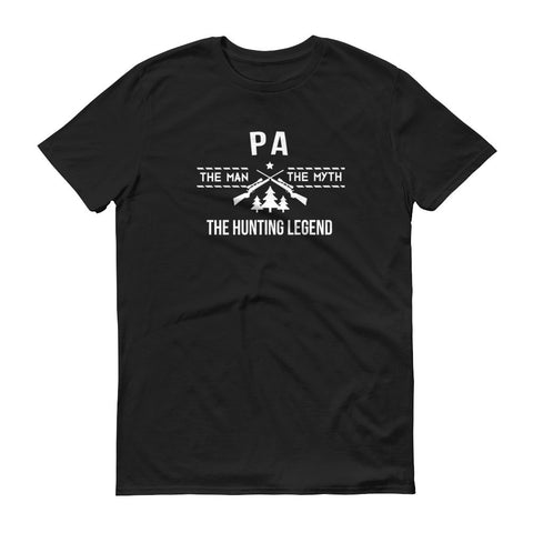 Pa - The Man, the Myth, the Hunting Legend T-Shirt