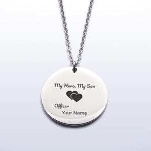 My Hero, My Son - Proud Police Mom Pendant Necklace - YOU PERSONALIZE!