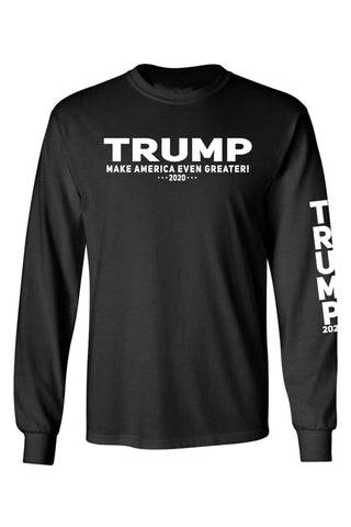 Image of Unisex Trump Make America Even Greater 2020 Long Sleeve Shirt