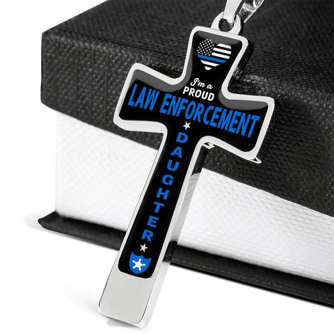 I'm a Proud Law Enforcement - Military Ball Chain Police Daughter Cross