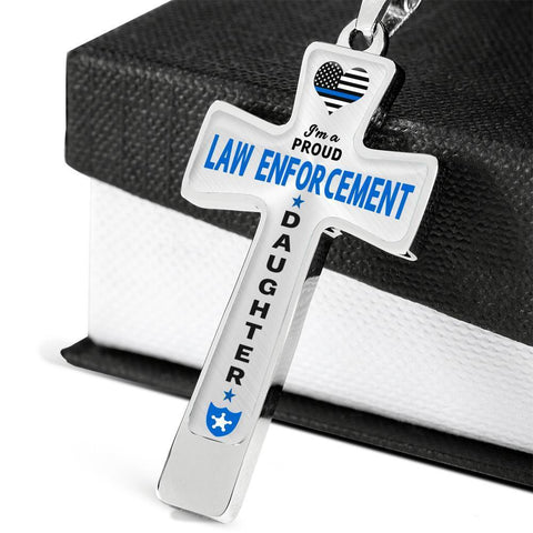 Image of I'm a Proud Law Enforcement - Police Daughter Cross