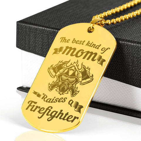 Best Kind of Mom Raises a Firefighter Dog Tag Necklace