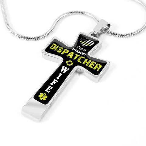 Image of I'm a Proud Dispatcher Wife Cross - Luxury Necklace