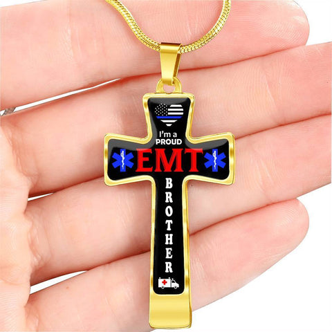 I'm a Proud EMT Brother Cross - Luxury Necklace