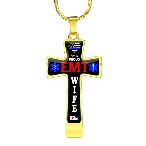 I'm a Proud EMT Wife Cross - Luxury Necklace