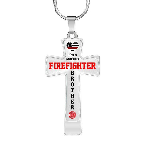 I'm a Proud Firefighter Brother Cross - Light Luxury Necklace