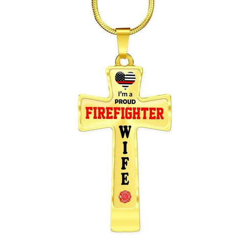 I'm a Proud Firefighter Wife Cross - Light Luxury Necklace