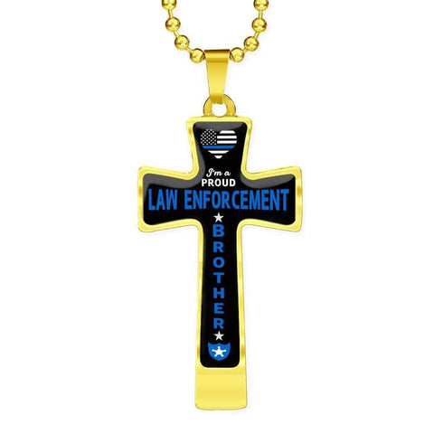 I'm a Proud Law Enforcement - Military Ball Chain Police Brother Cross