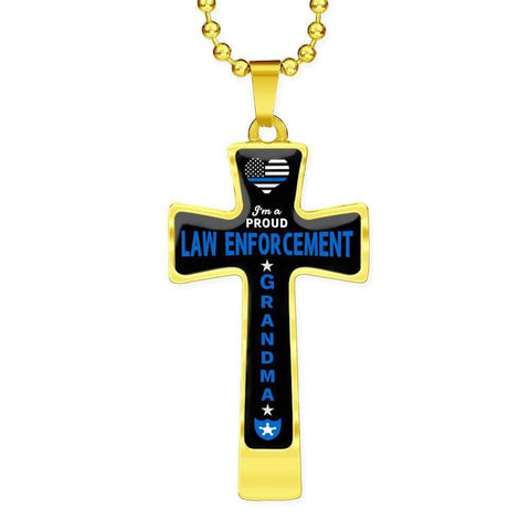 I'm a Proud Law Enforcement - Military Ball Chain Police Grandma Cross