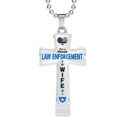 Image of I'm a Proud Law Enforcement - Police Wife Cross