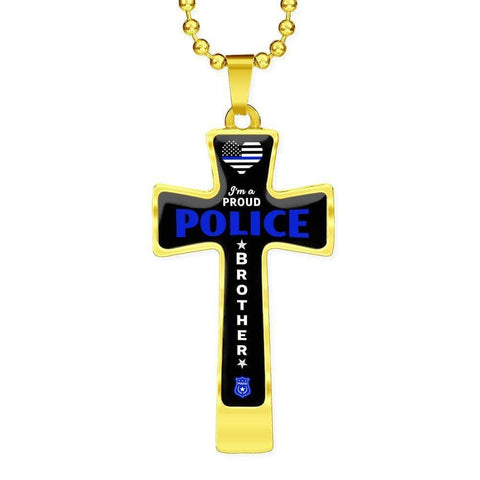 I'm a Proud Police - Military Ball Chain Police Brother Cross