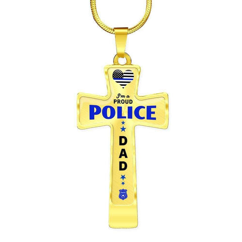 I'm a Proud Police - Police Dad Cross