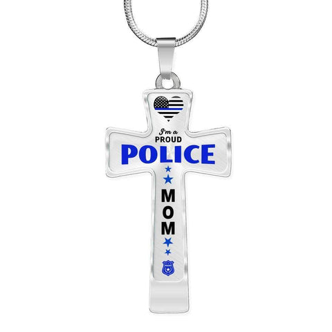 I'm a Proud Police - Police Mom Cross