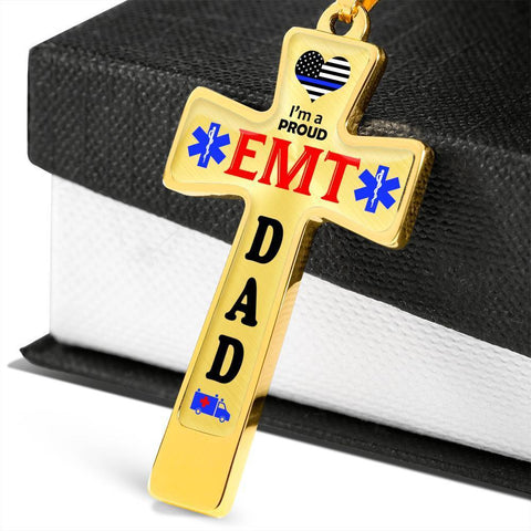 I'm a Proud EMT Dad Cross - Light Luxury Necklace