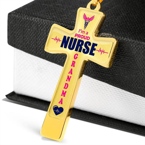 I'm a Proud Nurse Grandma Cross - Light Luxury Necklace
