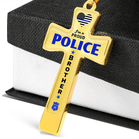 I'm a Proud Police - Police Brother Cross