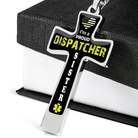 I'm a Proud Dispatcher Sister Cross - Luxury Necklace