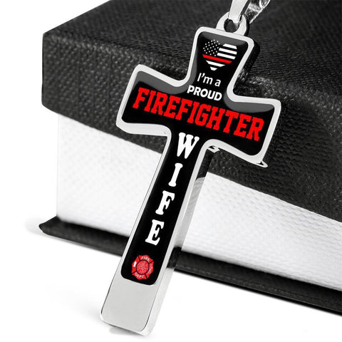 I'm a Proud Firefighter Wife Cross - Luxury Necklace