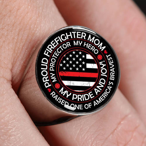 Proud Firefighter Mom Ring - Signet Circle Ring
