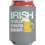 St. Patricks Day 2018 – Irish You Were Beer - Koozie St. Patricks Day Can Wrap