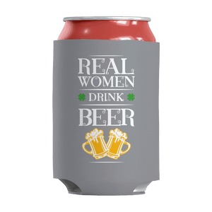 St. Patricks Day 2018 – Real Women Drink Beer - Koozie St. Patricks Day Can Wrap