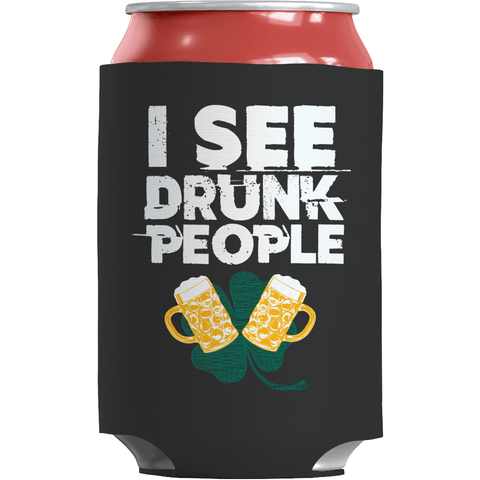 Image of St. Patricks Day 2018 – I See Drunk People - Koozie St. Patricks Day Can Wrap