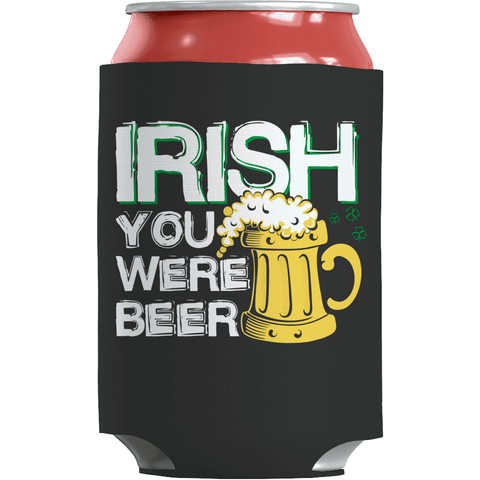 Image of St. Patricks Day 2018 – Irish You Were Beer - Koozie St. Patricks Day Can Wrap