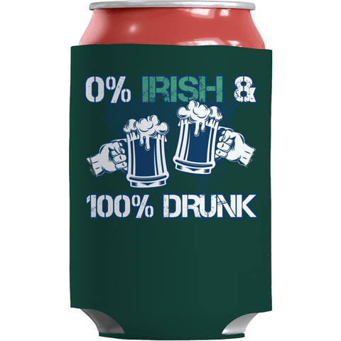 Image of St. Patricks Day 2018 – 0% Irish & 100% Drunk - Beer Can Koozie