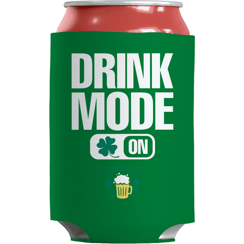 Image of St. Patricks Day 2018 – Drink Mode On - Koozie St. Patricks Day Can Wrap
