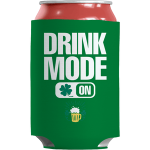 St. Patricks Day 2018 – Drink Mode On - Koozie St. Patricks Day Can Wrap