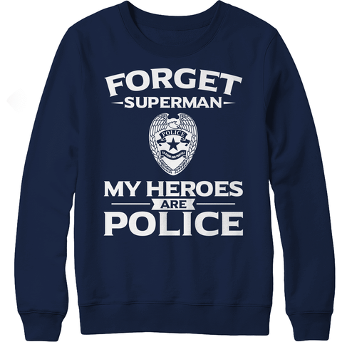Image of 5 Day FLASH Deal! - Love the Line Blue Line - Forget Superman My Heroes Are Police