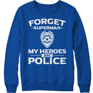 5 Day FLASH Deal! - Love the Line Blue Line - Forget Superman My Heroes Are Police