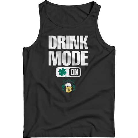 Image of St. Patricks Day 2018 – Drink Mode On - Shirts, Hoodies & Tanks