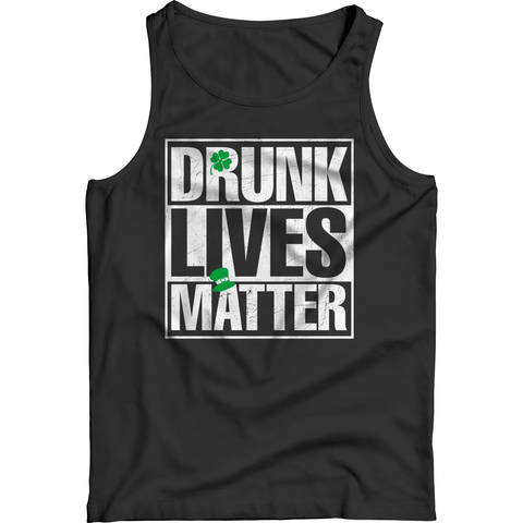 Image of St. Patricks Day 2018 – Drunk Lives Matter - Shirts, Hoodies & Tanks