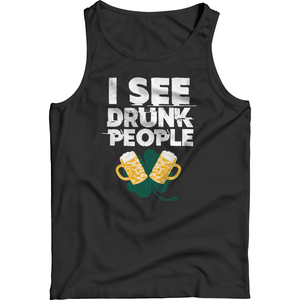 St. Patricks Day 2018 – I See Drunk People - Shirts, Hoodies & Tanks