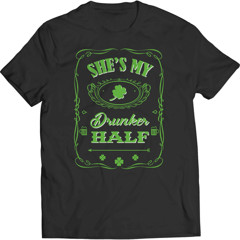Image of St. Patricks Day 2018 – Shes My Drunker Half - Shirts, Hoodies & Tanks