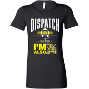 Dispatch - Bella Womens Shirt