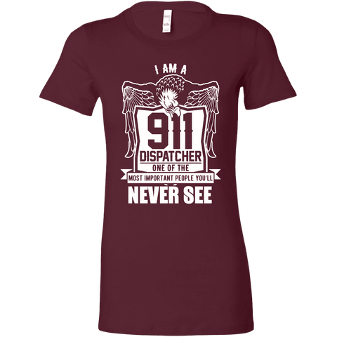 One of the Most Important People You Will Never See - Bella Womens Shirt