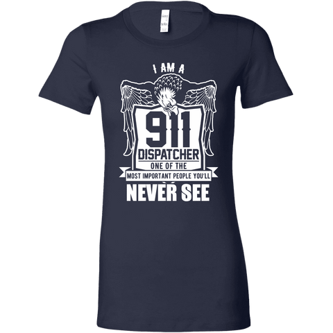 Image of One of the Most Important People You Will Never See - Bella Womens Shirt